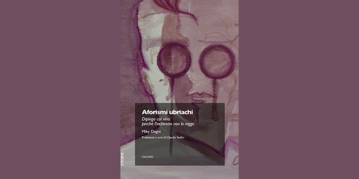 La copertina del libro Aforismi Ubriachi