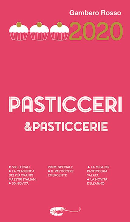 PASTICCERI&PASTICCERIE 2020 DEL GAMBERO ROSSO