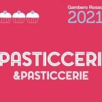 PASTICCERI & PASTICCERIE DI GAMBERO ROSSO 2021